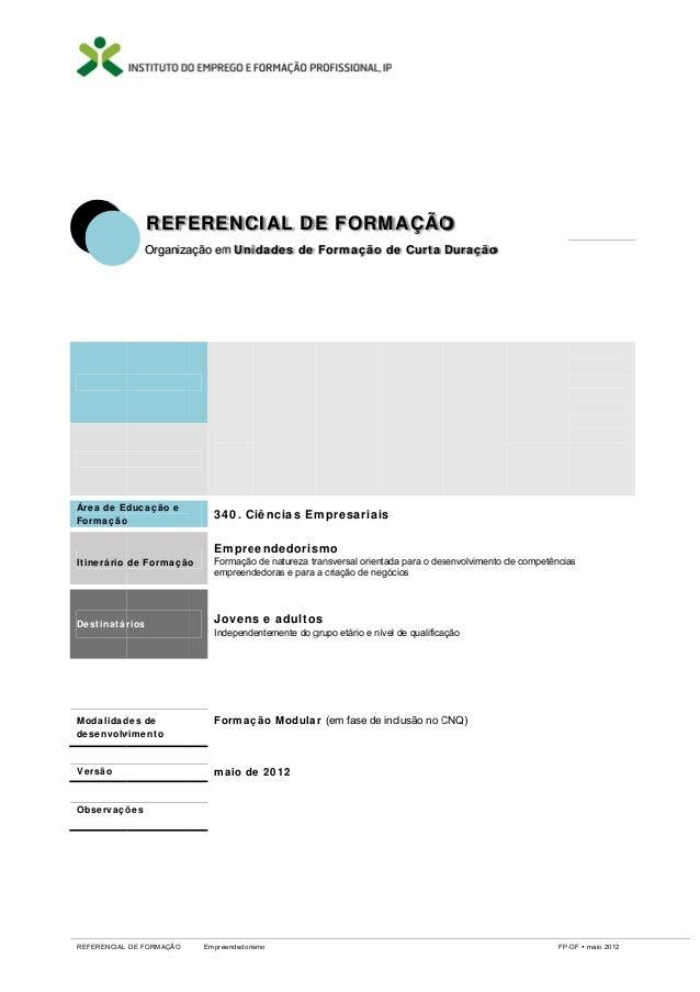 REFE ERENC CIAL DE FORM E MAÇÃO O Organiza ação em Uni idades de Formação de Curta Duração o  Área de Ed ducação e Formaçã...