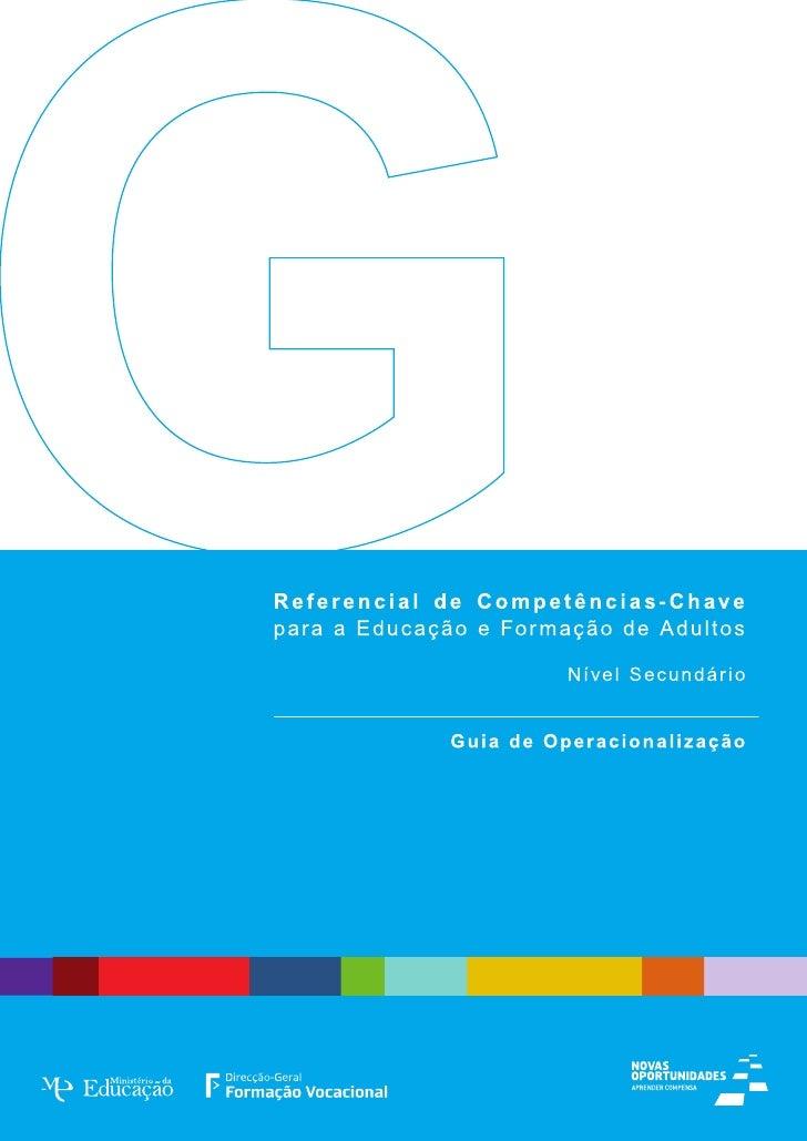 REFERENCIAL DE COMPETÊNCIAS-CHAVE  para a Educação e Formação de Adultos _ Nível Secundário                 GUIA DE OPERAC...