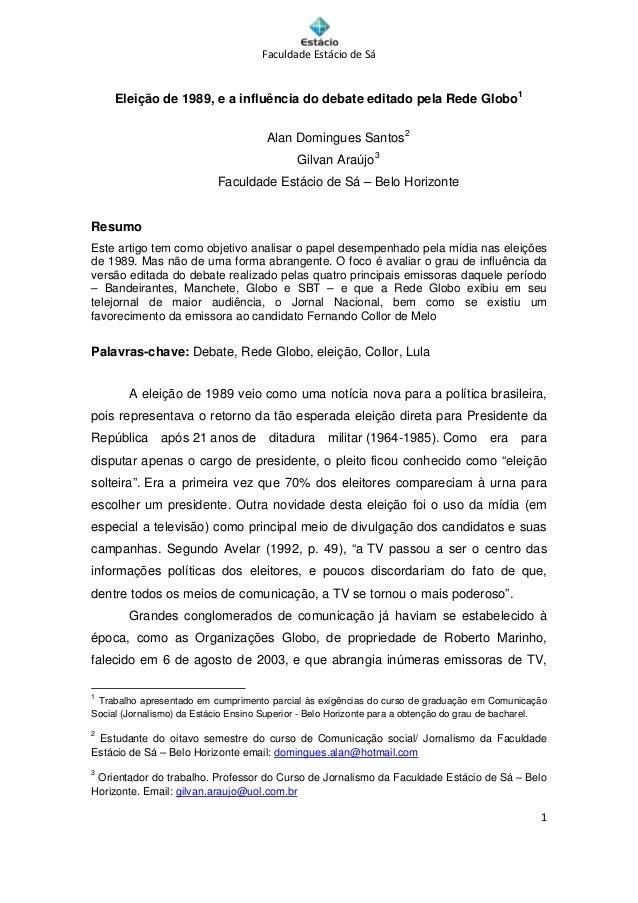 FaculdadeEstáciodeSá         Eleição de 1989, e a infl...