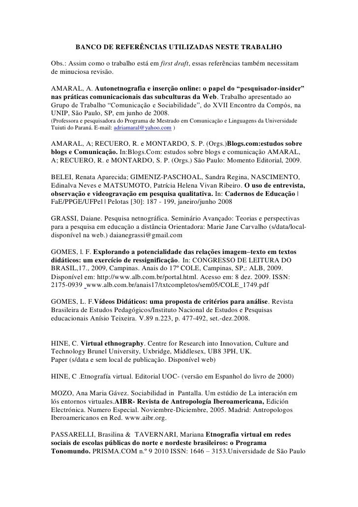 BANCO DE REFERÊNCIAS UTILIZADAS NESTE TRABALHO  Obs.: Assim como o trabalho está em first draft, essas referências também ...