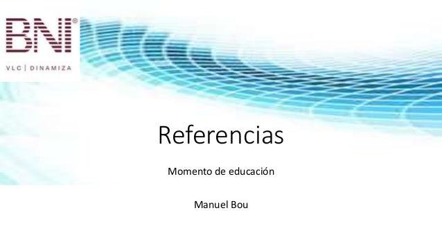 Referencias Momento de educación Manuel Bou