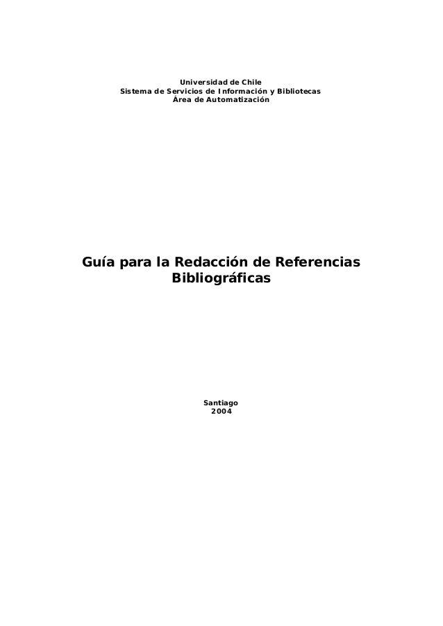 Universidad de Chile  Sistema de Servicios de Información y Bibliotecas  Área de Automatización  Guía para la Redacción de...