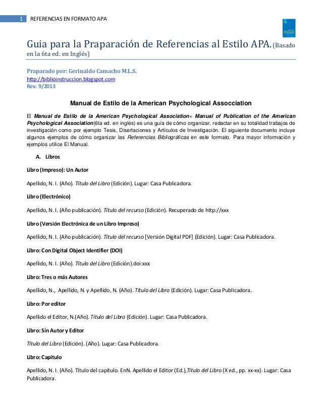 1 REFERENCIAS EN FORMATO APA Guia para la Praparación de Referencias al Estilo APA.(Basado en la 6ta ed. en Inglés) Prapar...