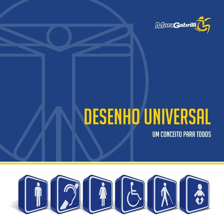 Desenho Universal                                                      UM CONCEITO PARA TODOSDESENHO UNIVERSAL - UM CONCEI...