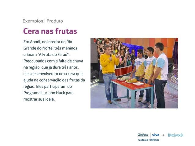 """Cera nas frutas Em Apodi, no interior do Rio Grande do Norte, três meninos criaram """"A Fruta do Faraó"""". Preocupados com a f..."""