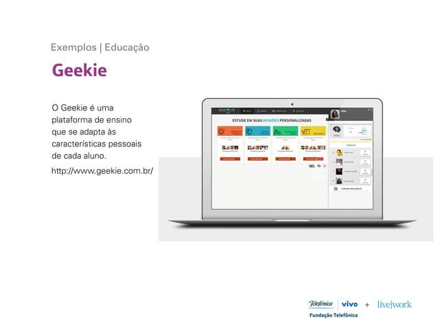 Geekie Exemplos | Educação O Geekie é uma plataforma de ensino que se adapta às características pessoais de cada aluno. ht...