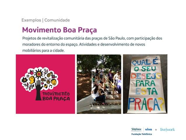 Movimento Boa Praça Projetos de revitalização comunitária das praças de São Paulo, com participação dos moradores do entor...