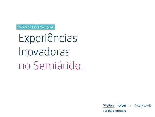Referências de Soluções Experiências Inovadoras no Semiárido_