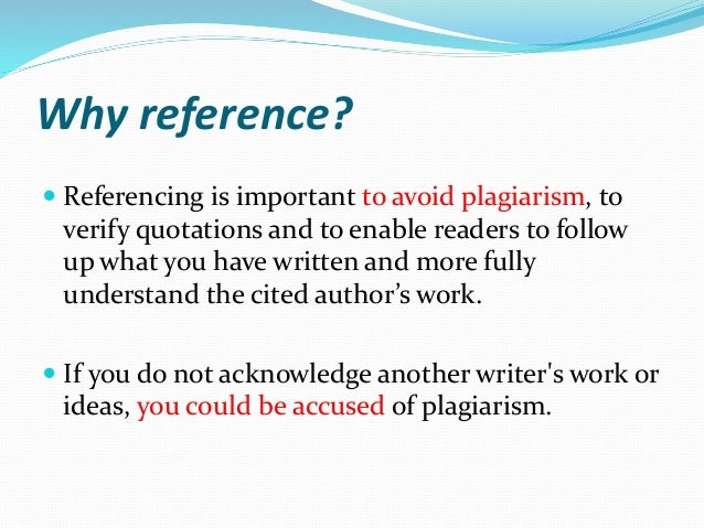 reasons for the important of accurate referencing in academic writing