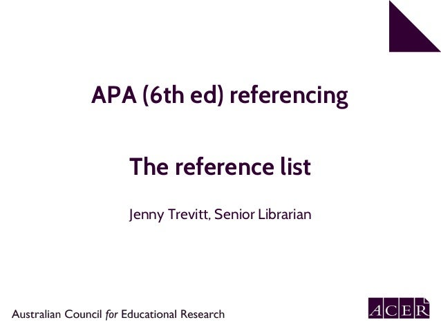 APA 6th edition referencing. Part 2: Reference list