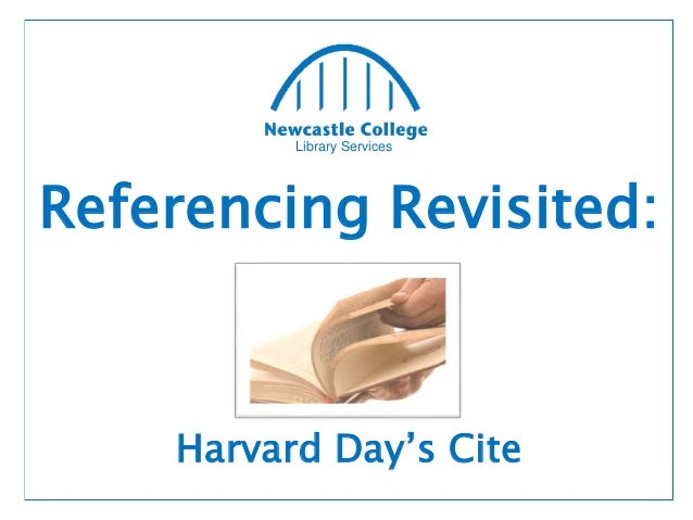 Library Services Referencing Revisited: Harvard Day's Cite