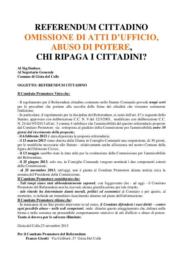 REFERENDUM CITTADINO OMISSIONE DI ATTI D'UFFICIO, ABUSO DI POTERE, CHI RIPAGA I CITTADINI? Al Sig.Sindaco Al Segretario Ge...