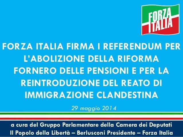 Forza italia firma i referendum for Forza italia deputati