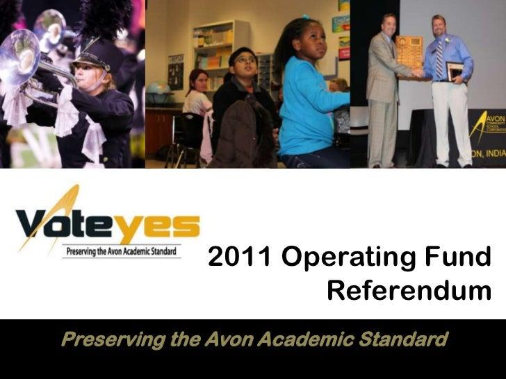 2011 Operating FundReferendum<br />Preserving the Avon Academic Standard<br />