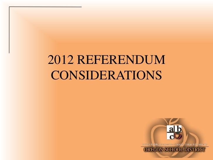 2012 REFERENDUMCONSIDERATIONS