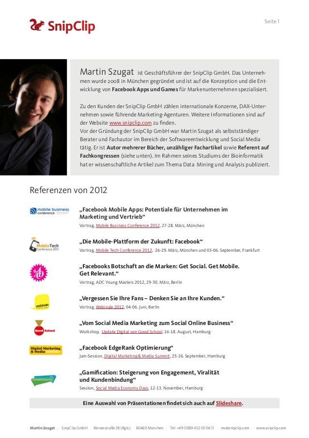 Seite 1                          Martin Szugat         ist Geschäftsführer der SnipClip GmbH. Das Unterneh-               ...