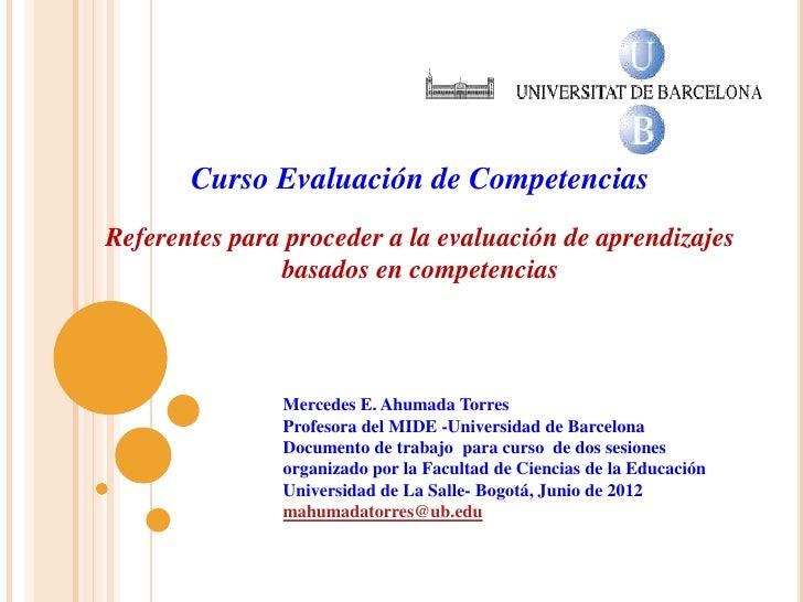 Curso Evaluación de CompetenciasReferentes para proceder a la evaluación de aprendizajes               basados en competen...