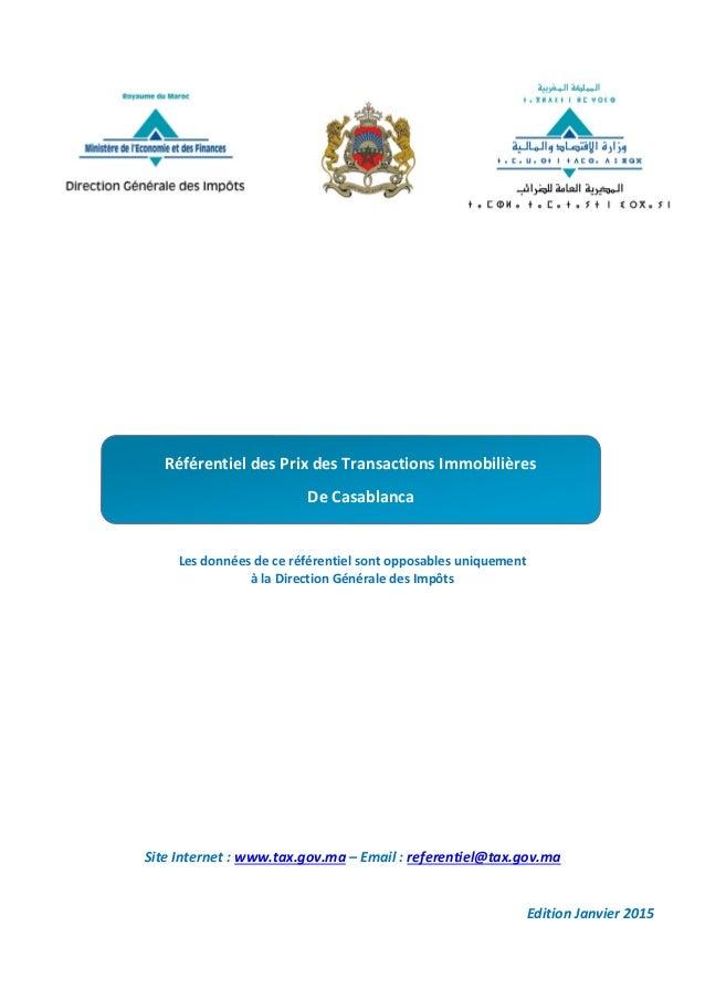 Les données de ce référentiel sont opposables uniquement à la Direction Générale des Impôts Site Internet : www.tax.gov.ma...