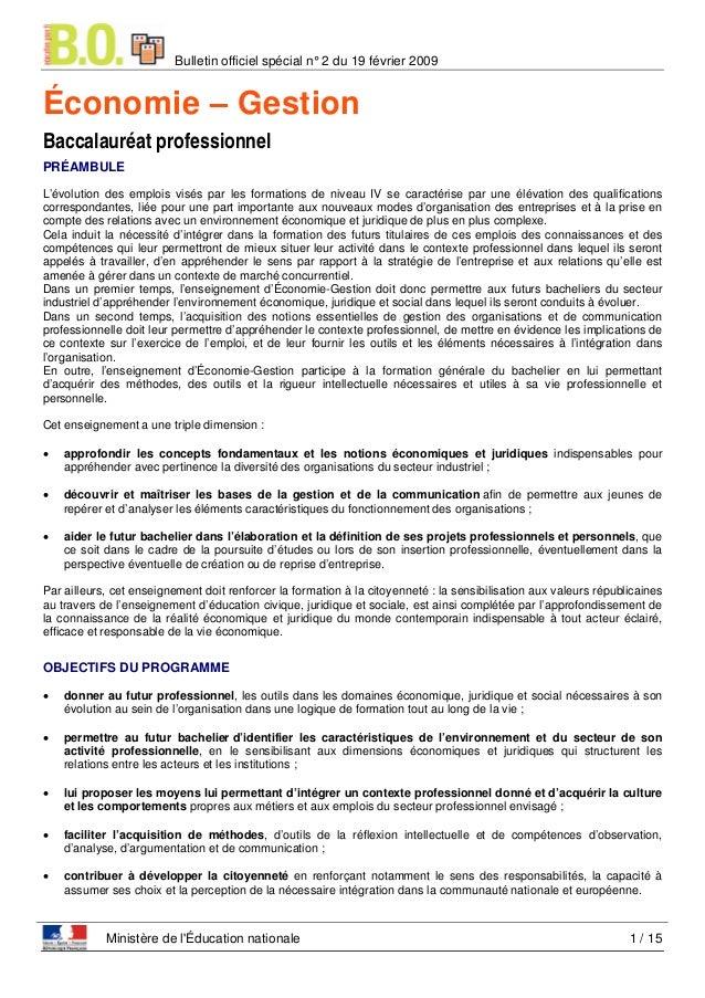 Bulletin officiel spécial n° 2 du 19 février 2009  Économie – Gestion Baccalauréat professionnel PRÉAMBULE L'évolution des...