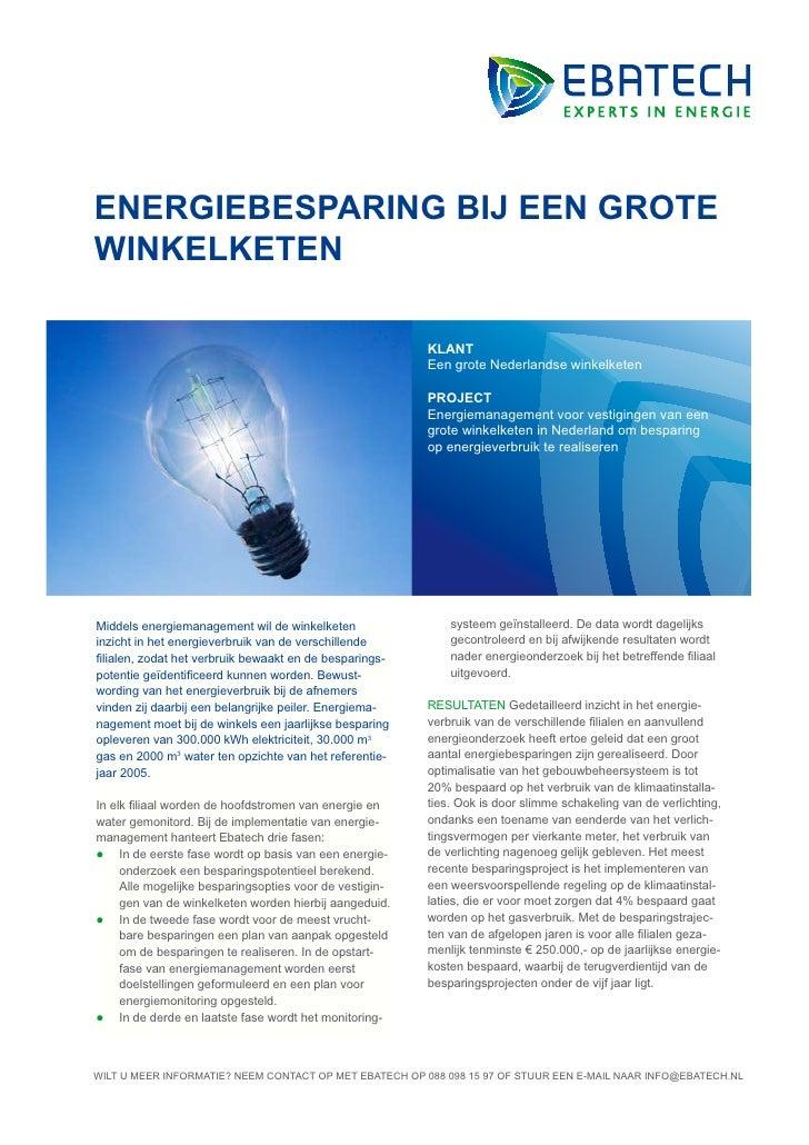 ENERGIEBESPARING BIJ EEN GROTEWINKELKETEN                                                         KLANT                   ...