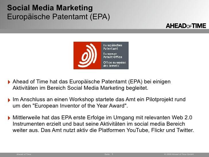 Social Media Marketing Europäische Patentamt (EPA)     ‣ Ahead of Time hat das Europäische Patentamt (EPA) bei einigen   A...