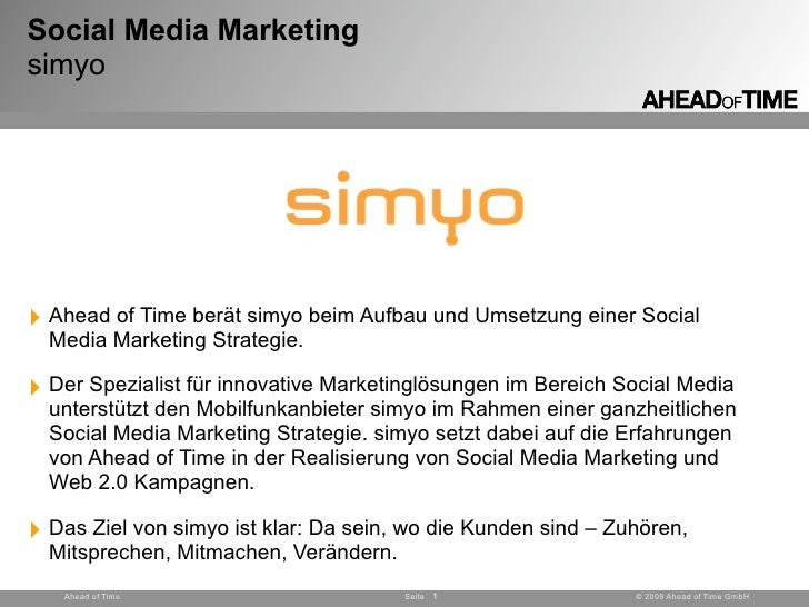 Social Media Marketing simyo     ‣ Ahead of Time berät simyo beim Aufbau und Umsetzung einer Social   Media Marketing Stra...