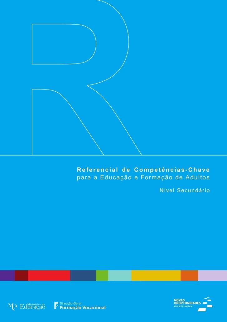 REFERENCIAL DE COMPETÊNCIAS-CHAVE  para a Educação e Formação de Adultos _ Nível Secundário                           Sete...