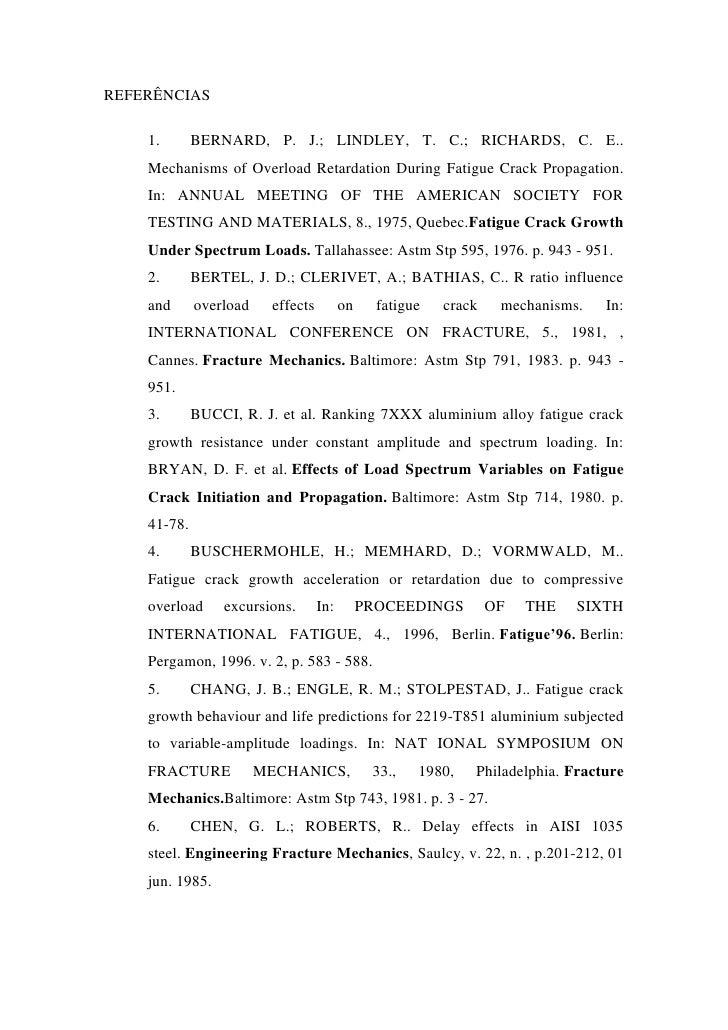 REFERÊNCIAS    1.       BERNARD, P. J.; LINDLEY, T. C.; RICHARDS, C. E..    Mechanisms of Overload Retardation During Fati...