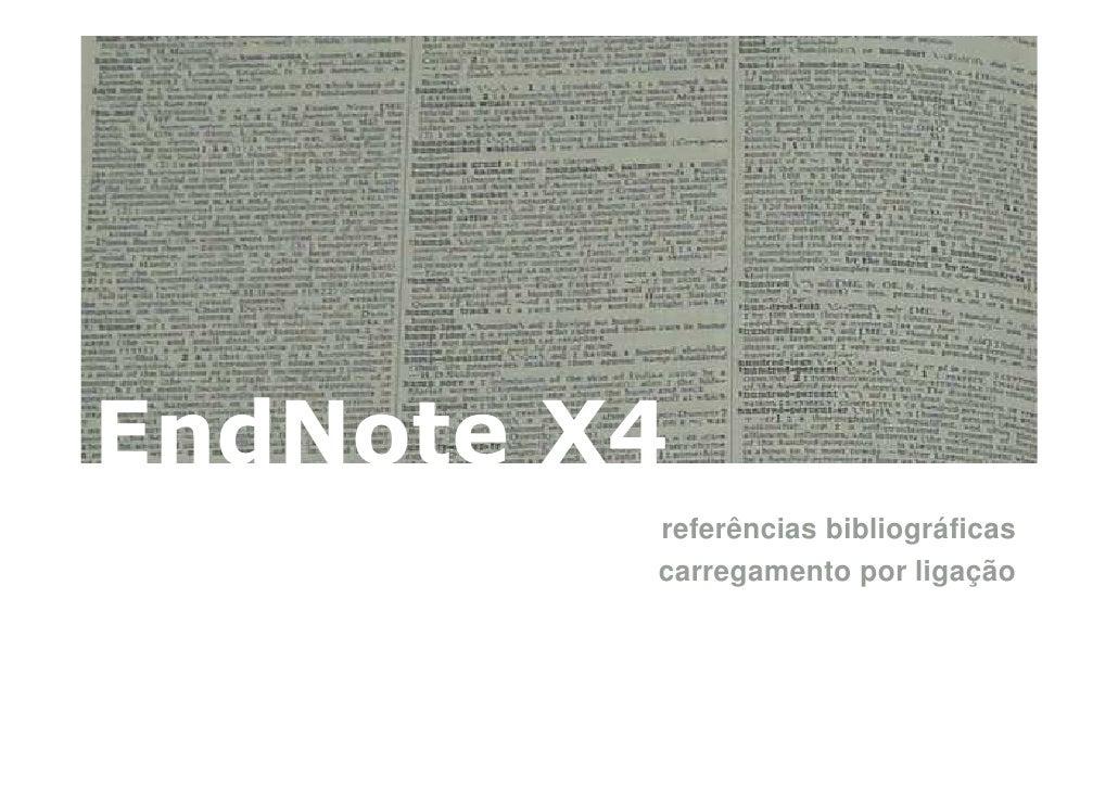 EndNote X4: Referências bibliográficas - carregamento por ligação