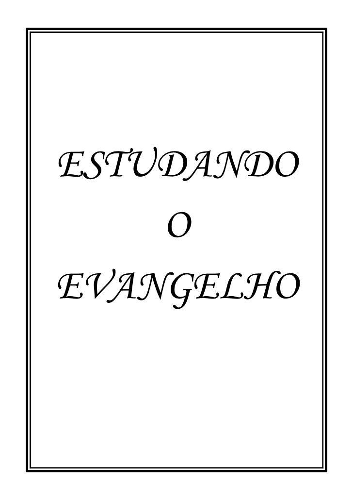ESTUDANDO    OEVANGELHO
