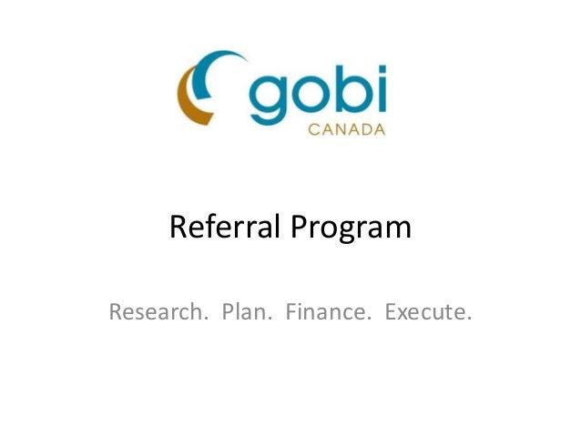 Referral Program Research. Plan. Finance. Execute.