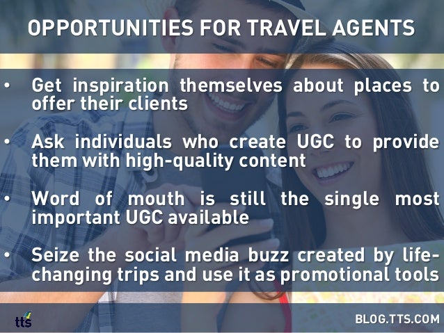 • Get inspiration themselves about places to offer their clients • Ask individuals who create UGC to provide them with h...