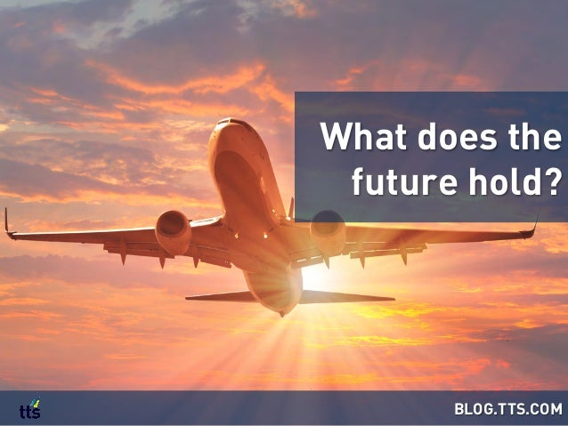 What does the future hold? BLOG.TTS.COM
