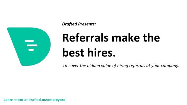 Learn more at drafted.us/employers