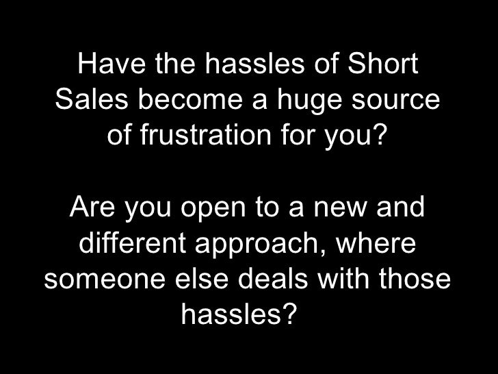 """We take the HASSLE out of short sales!!  Throwing a """"life line"""" to homeowners facing foreclosure"""