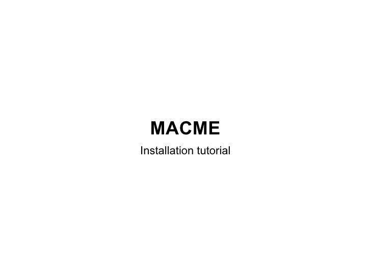 MACME Installation tutorial
