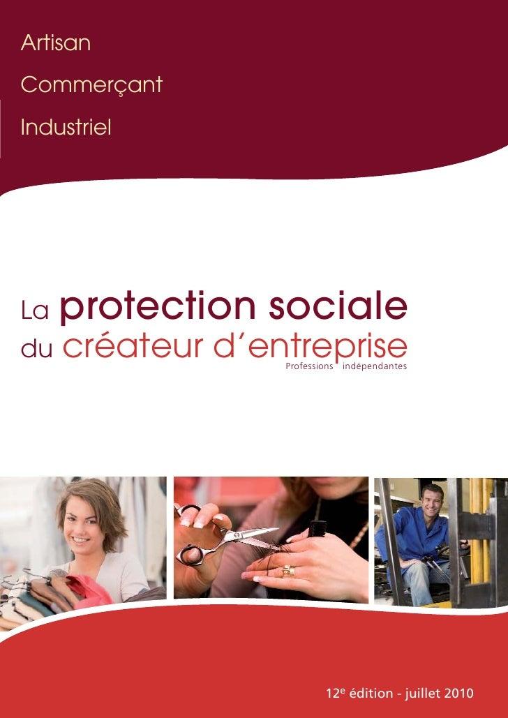 ArtisanCommerçantIndustrielLa   protection socialedu   créateur d'entreprise                  Professions indépendantes   ...