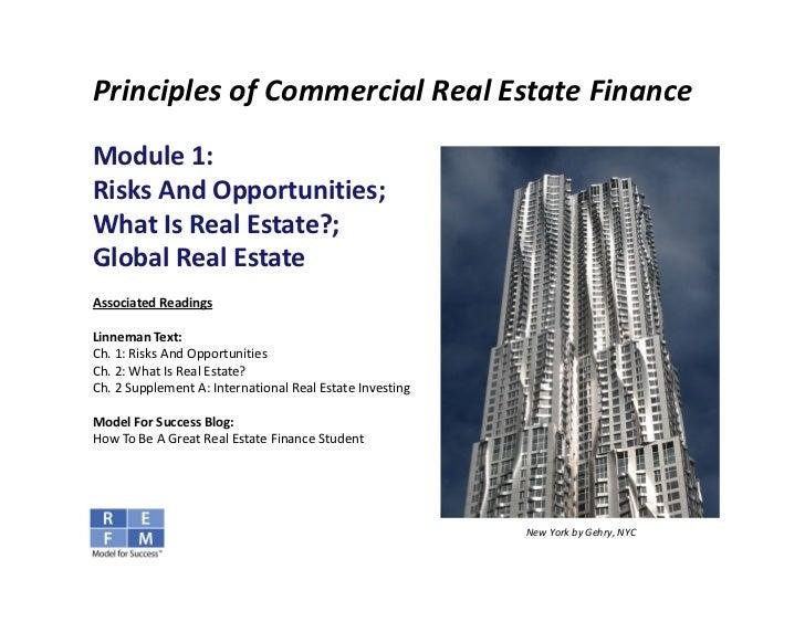 PrinciplesofCommercialRealEstateFinanceModule1:RisksAndOpportunities;WhatIsRealEstate?;GlobalRealEstateAsso...