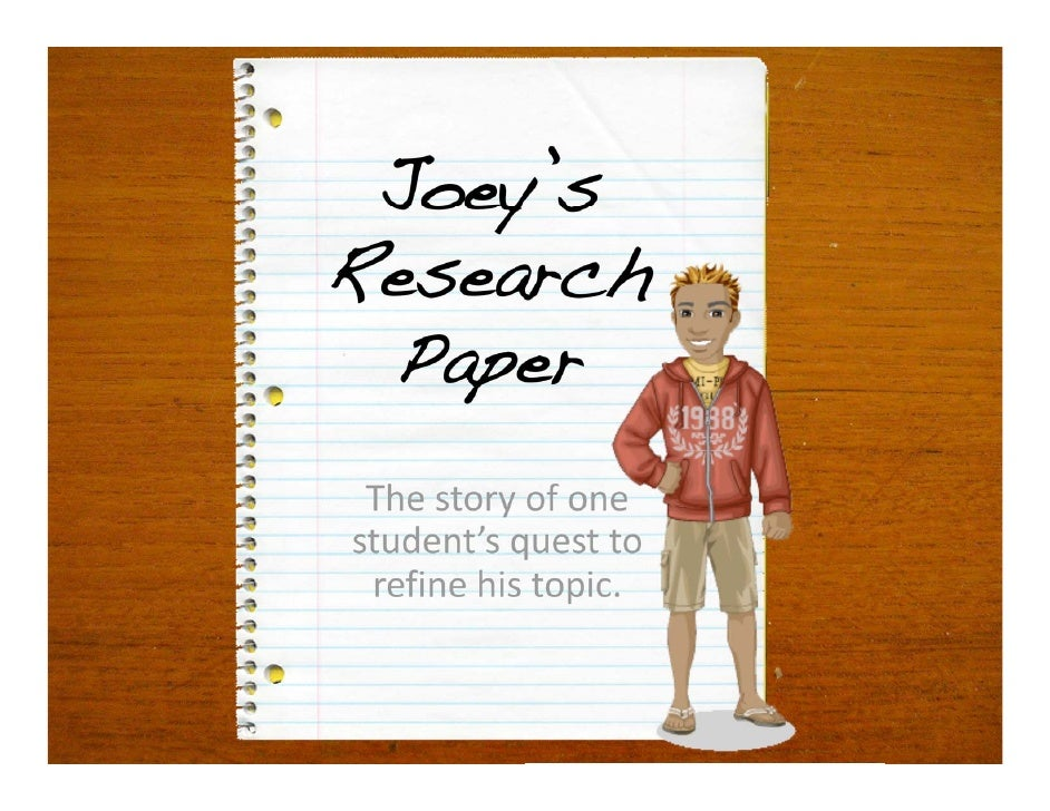 Joey's Research  Paper