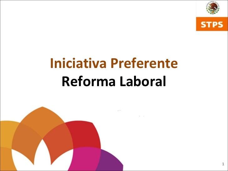 Iniciativa Preferente  Reforma Laboral                        1