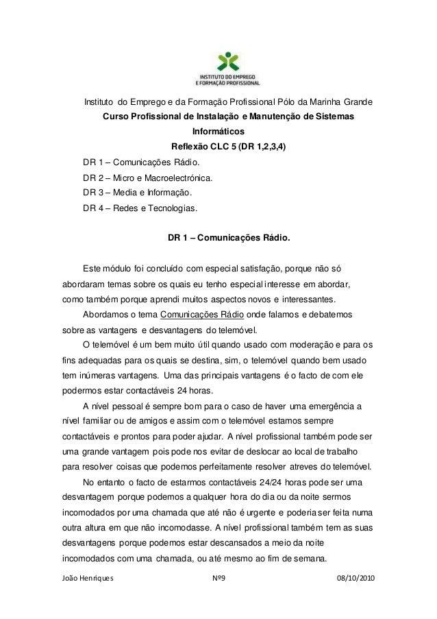 João Henriques Nº9 08/10/2010 Instituto do Emprego e da Formação Profissional Pólo da Marinha Grande Curso Profissional de...