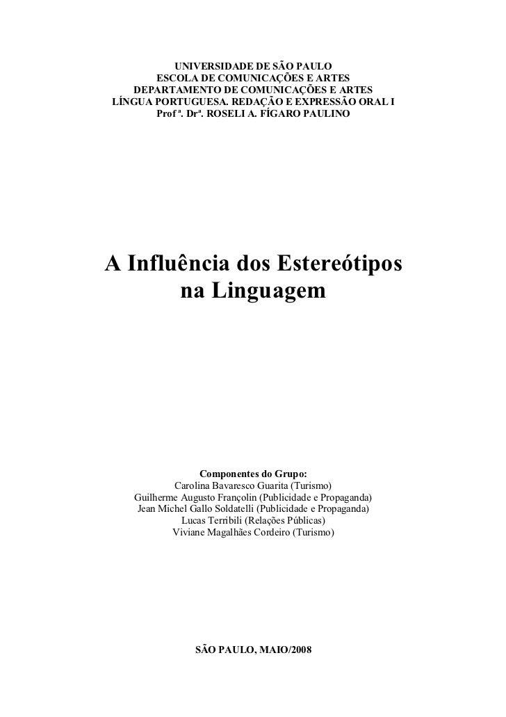 UNIVERSIDADE DE SÃO PAULO        ESCOLA DE COMUNICAÇÕES E ARTES    DEPARTAMENTO DE COMUNICAÇÕES E ARTES LÍNGUA PORTUGUESA....