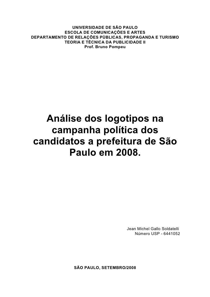 UNIVERSIDADE DE SÃO PAULO            ESCOLA DE COMUNICAÇÕES E ARTES DEPARTAMENTO DE RELAÇÕES PÚBLICAS, PROPAGANDA E TURISM...