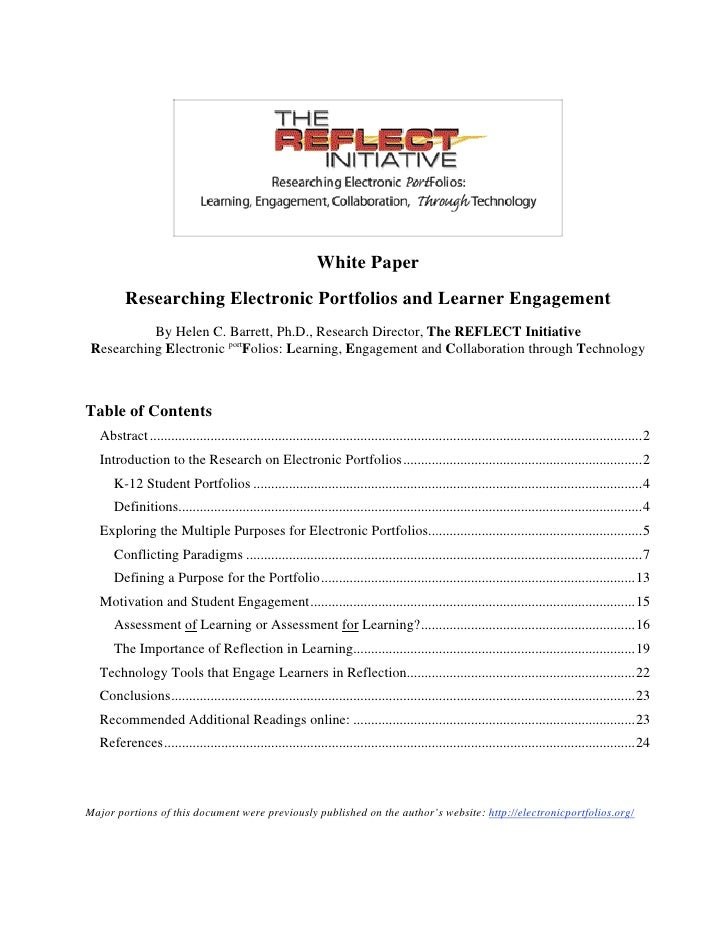 White Paper         Researching Electronic Portfolios and Learner Engagement            By Helen C. Barrett, Ph.D., Resear...