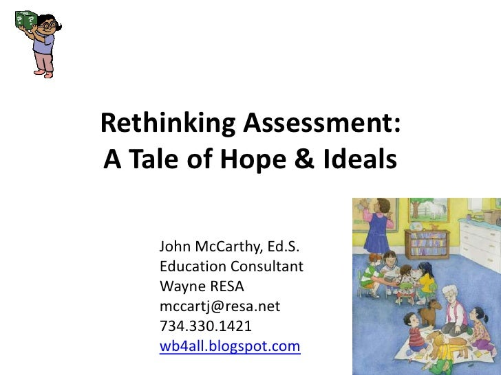 Reflecting on assessment a tale of hope and ideals   2010