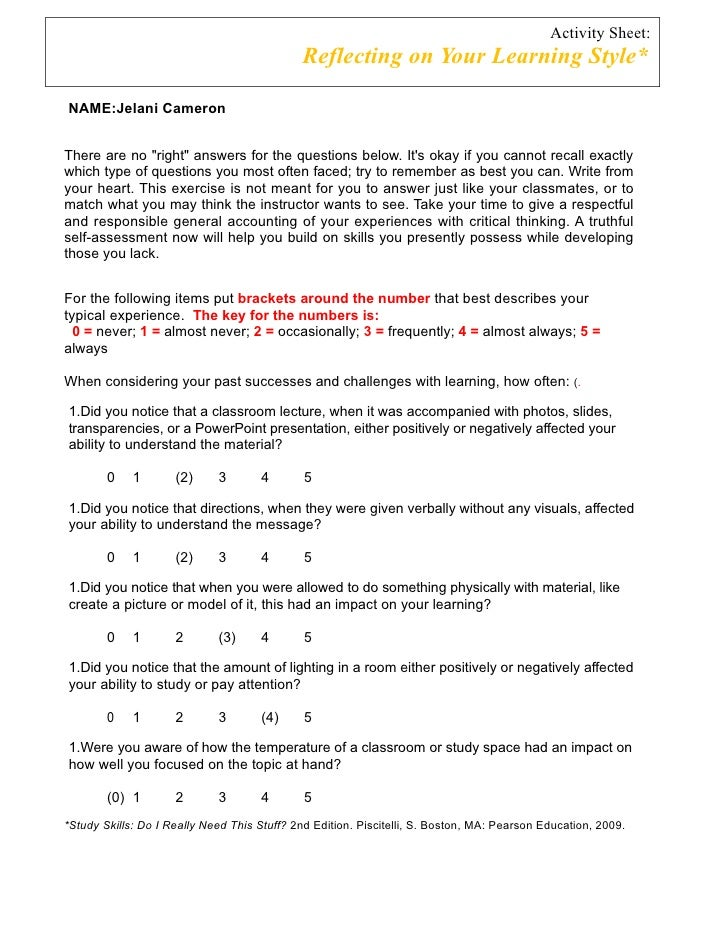 Activity Sheet:                                             Reflecting on Your Learning Style*NAME:Jelani CameronThere are...