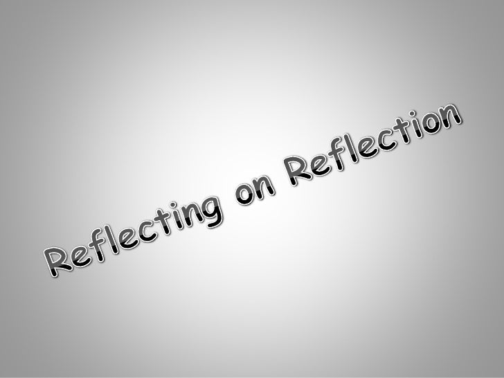 What is Reflection?