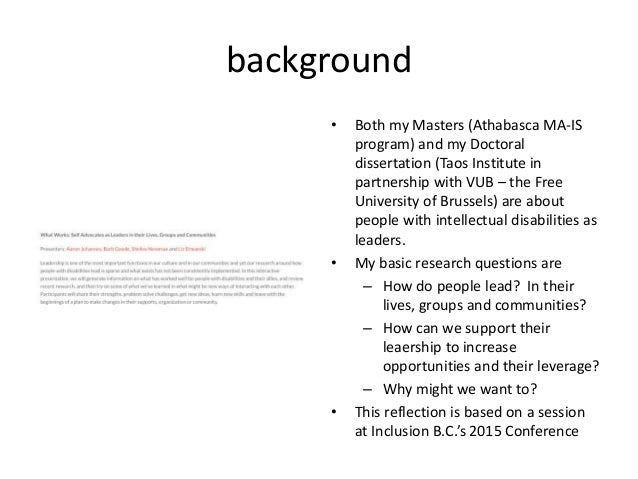 background • Both my Masters (Athabasca MA-IS program) and my Doctoral dissertation (Taos Institute in partnership with VU...
