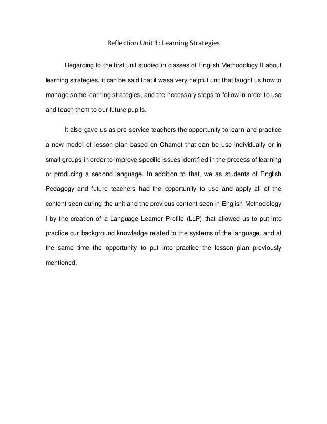 Reflection Unit 1: Learning Strategies Regarding to the first unit studied in classes of English Methodology II about lear...