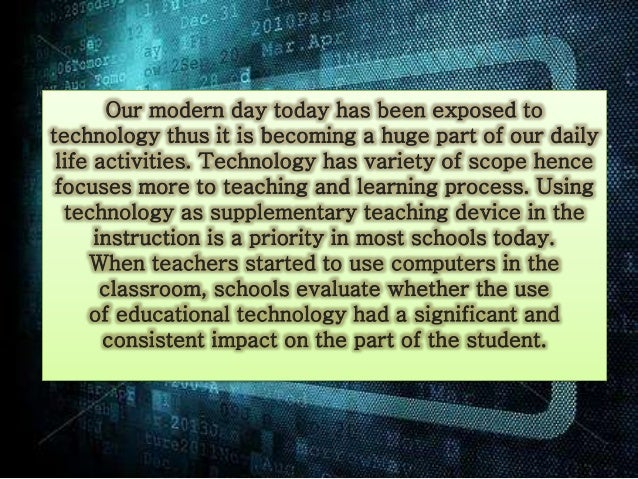 reflection technology boon or bane  our modern day today has been exposed to technology thus it is becoming a huge part